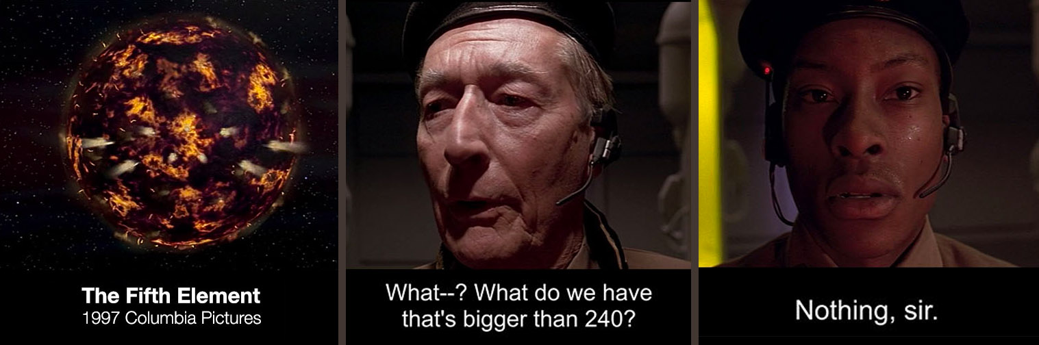 Movie quote from Fifth Element - nothing is bigger